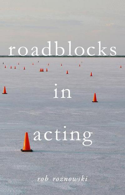 Roadblocks in Acting