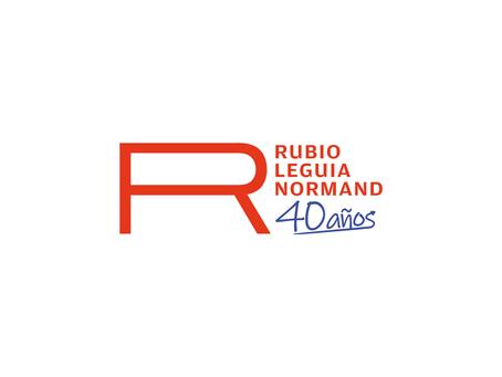 Rubio Leguía Normand cumple 40 años en el Perú y apuesta por la transformación