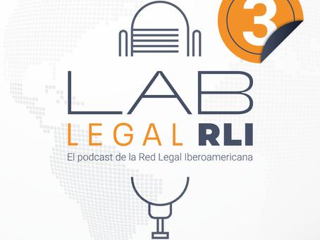 Podcast - Lab Legal Episodio 3: El futuro de la profesión legal en Latinoamérica. Retos y desafíos.