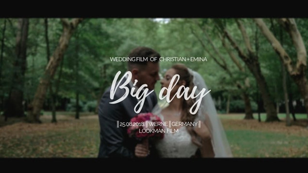 Big Day ║CHRISTIAN + EMINA ║ WeddingFilm