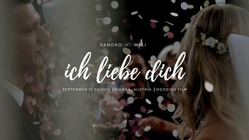 Ich liebe dich ║MELI + SANDRO║ WeddingFilm