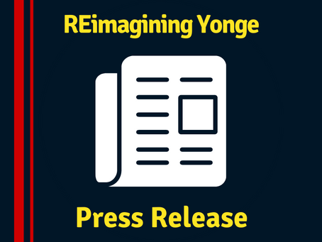 COUNCILLOR FILION, RESIDENTS AND ADVOCATES CALL FOR IMPROVED YONGE STREET