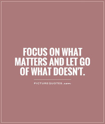 poster-focus-on-what-matters-and-let-go-