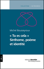 Michel Bousseyroux  tu es cela.png