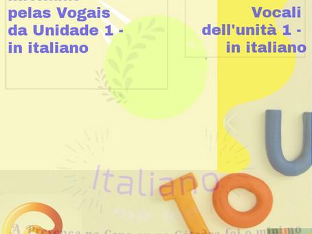 As palavras iniciadas pelas vogais da Unidade 1 - in italiano//Le parole iniziate dalle Vocali della