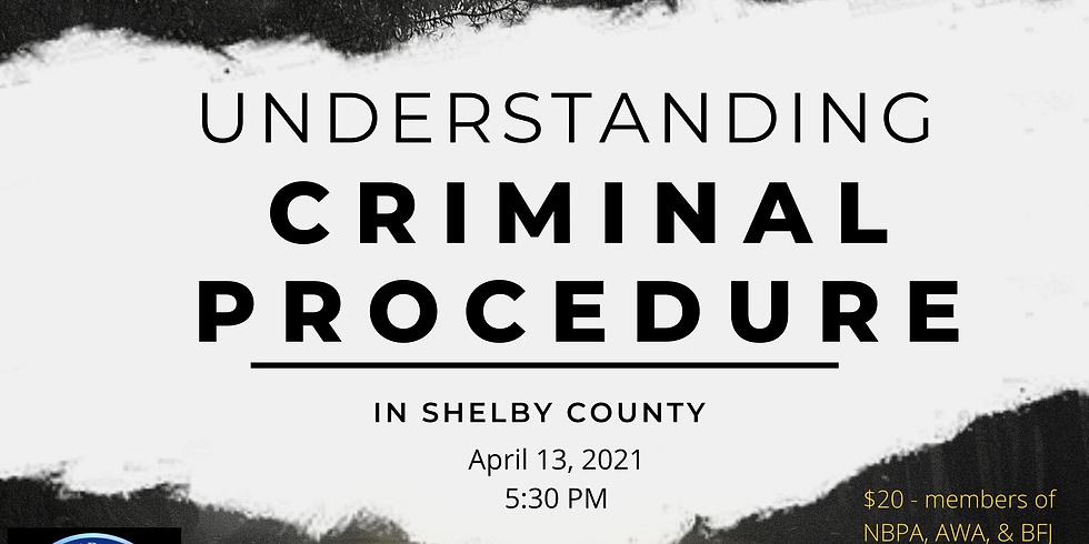 Understanding Criminal Procedure in Shelby County