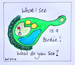 What I see is a birdie..
