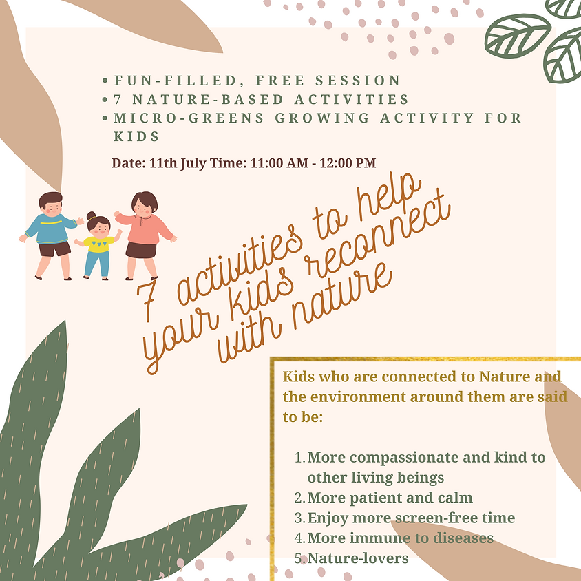 Reconnecting with nature - A FUN workshop for kids!