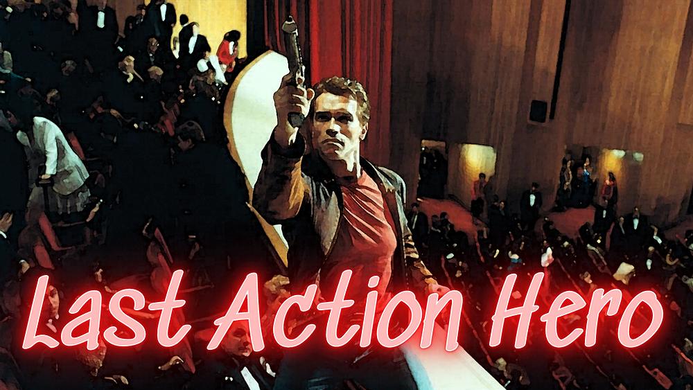 Last Action Hero - Arnold Schwarzeneggar - Forgotten Cinema Podcast