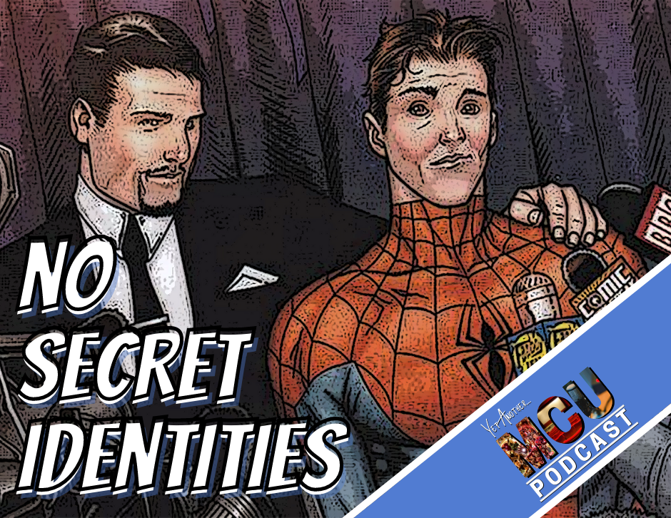 No Secret Identities - Yet Another MCU Podcast