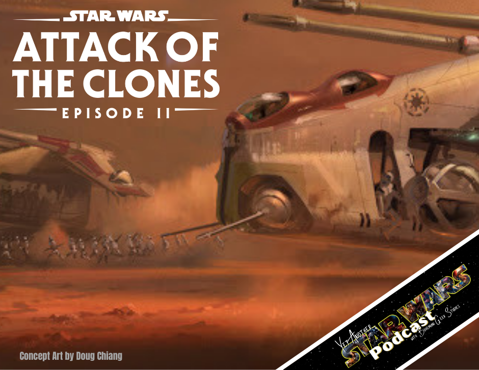Attack of the Clones - Yet Another Star Wars Podcast