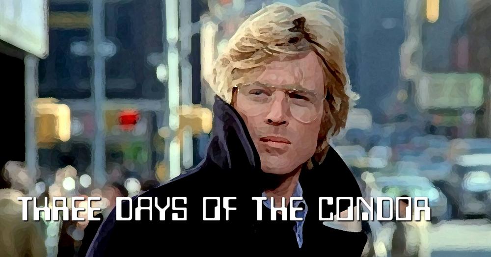 Three Days of the Condor - Forgotten Cinema Podcast