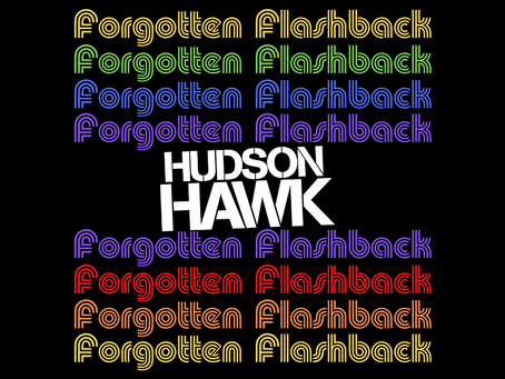 Forgotten Flashback: Hudson Hawk