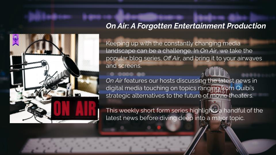 On Air - Forgotten Entertainment