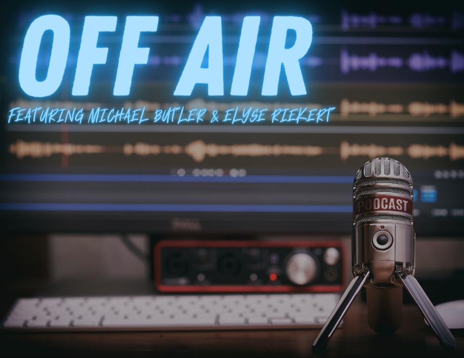 Off Air - Mike Butler, Elyse Riekert