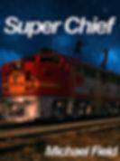 Super Chief poster 2.0.jpg