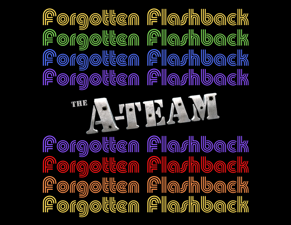 The A-Team movie - Forgotten Cinema Podcast