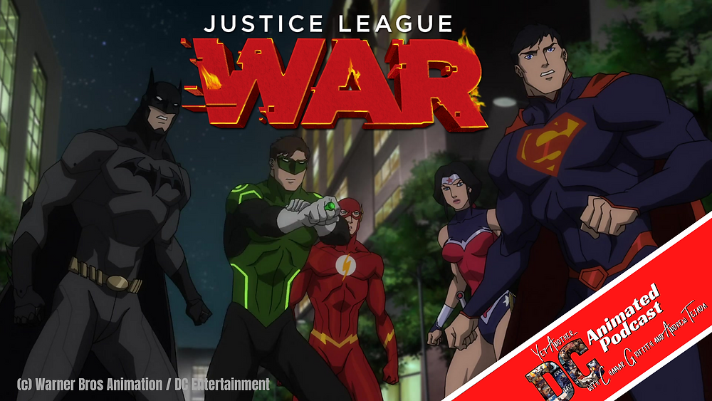 Justice League: War - Yet Another DC Animated Podcast