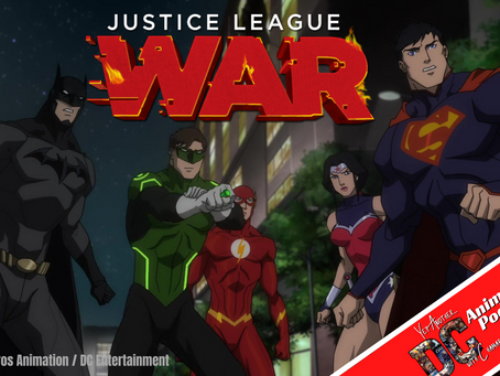 Yet Another DC Animated Podcast: Justice League: War
