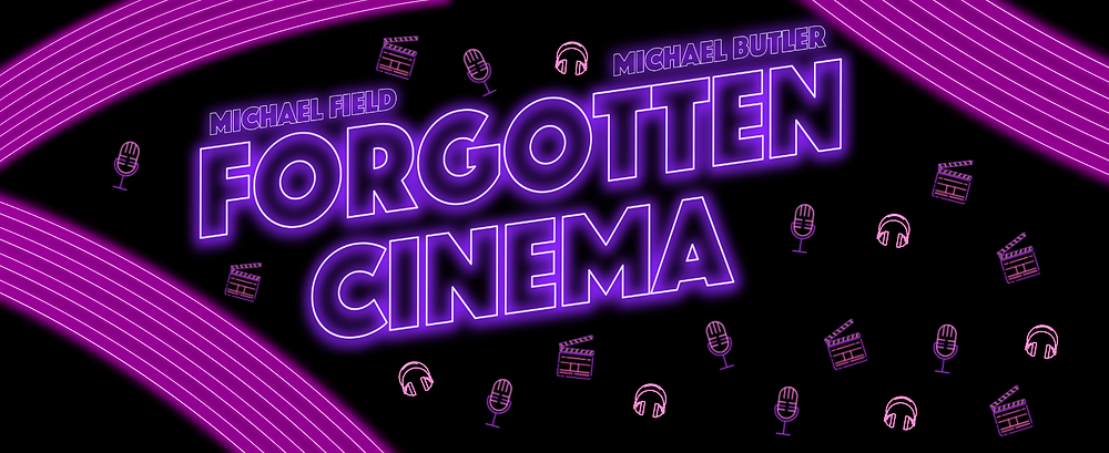 Forgotten Cinema Podcast - On Captivate