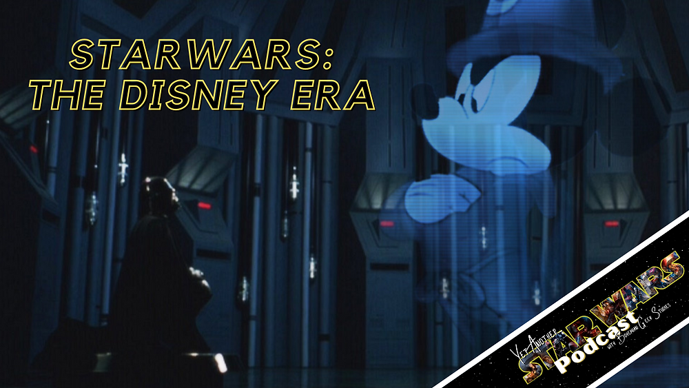 Yet Another Star Wars Podcast - The Disney Era