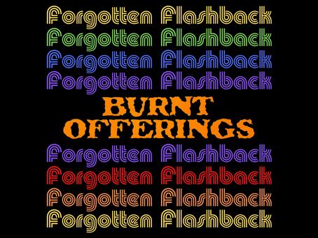 Forgotten Horror Flashback: Burnt Offerings