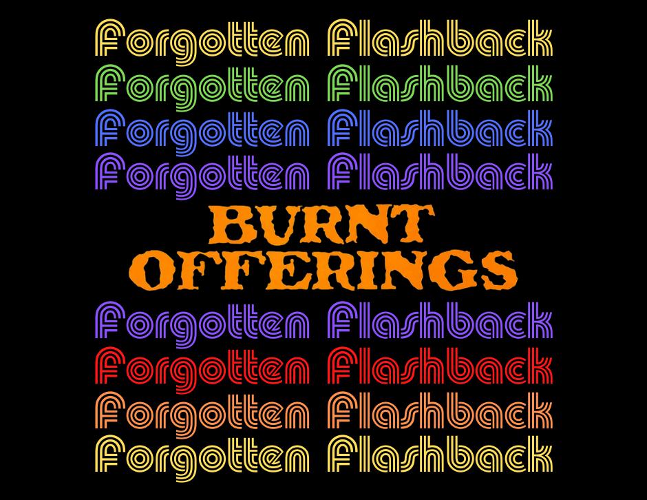 Burnt Offerings - Forgotten Cinema Podcast