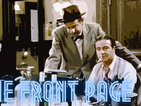 Forgotten Cinema: The Front Page