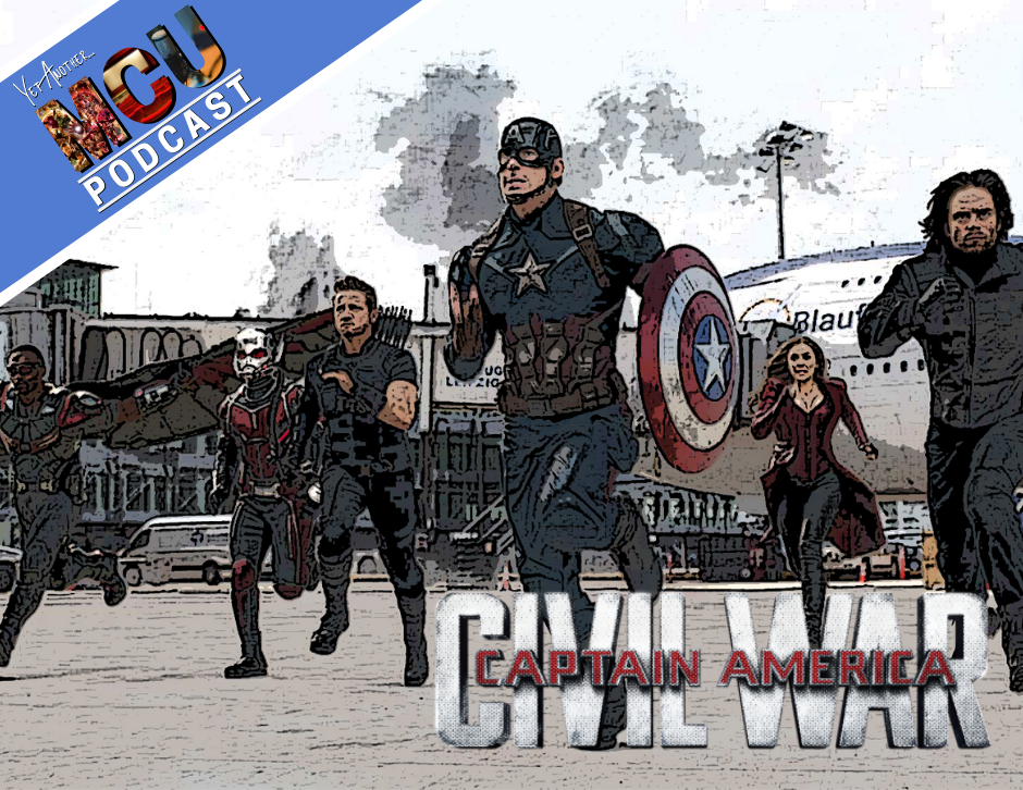 Captain America: Civil War - Yet Another MCU Podcast