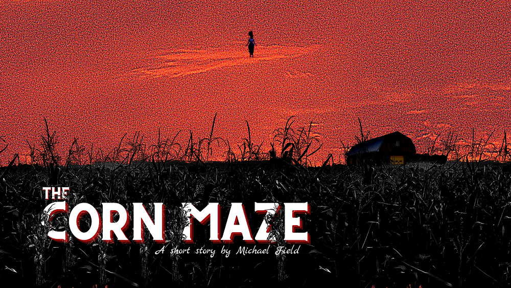 The Corn Maze novella - Michael Field