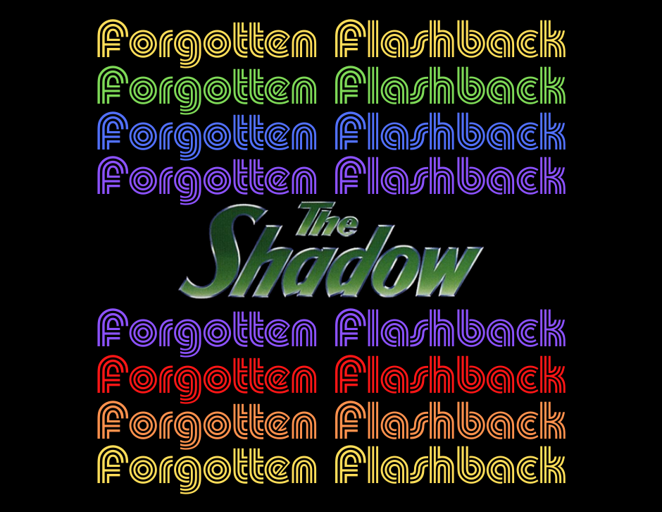 The Shadow - Forgotten Cinema Podcast