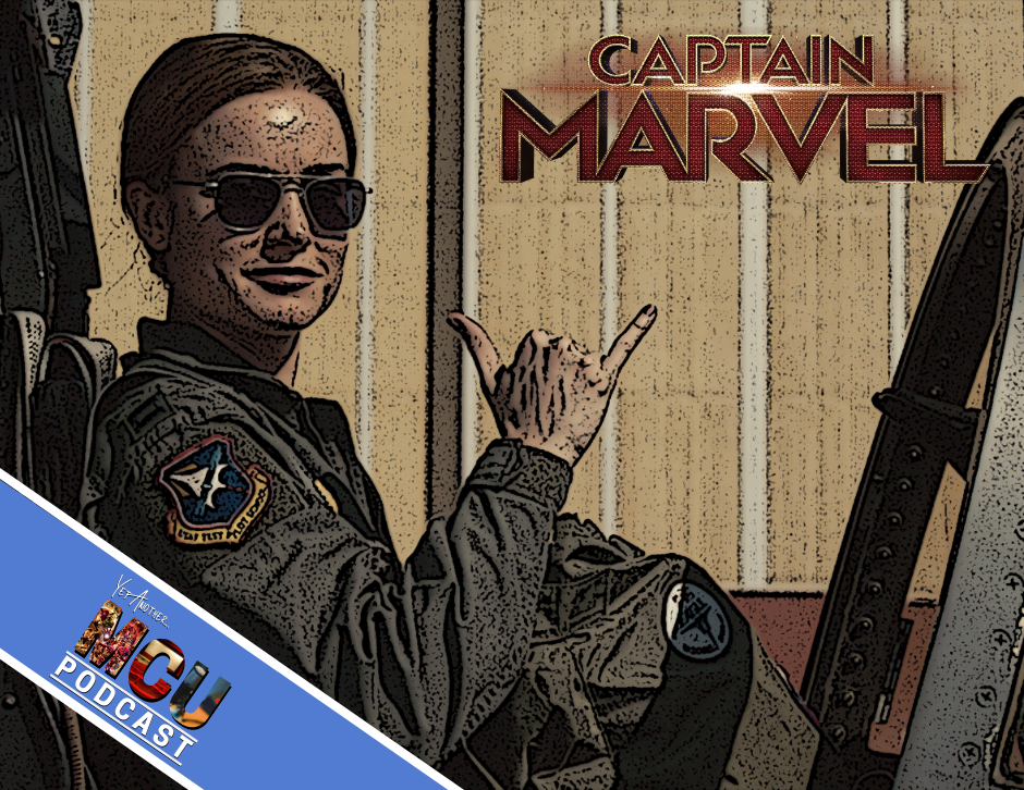 Captain Marvel - Yet Another MCU Podcast