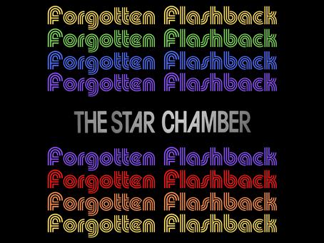 Forgotten Flashback: The Star Chamber