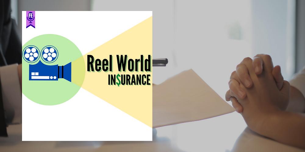 Reel World Insurance - Forgotten Entertainment