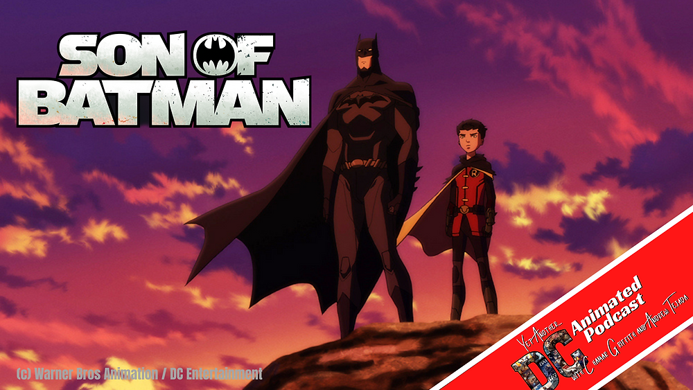 Son of Batman - Yet Another DC Animated Podcast