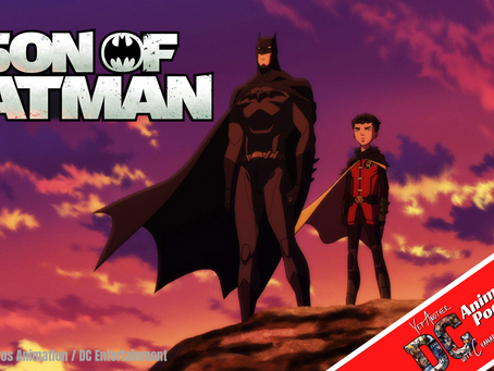 Yet Another DC Animated Podcast: Son of Batman