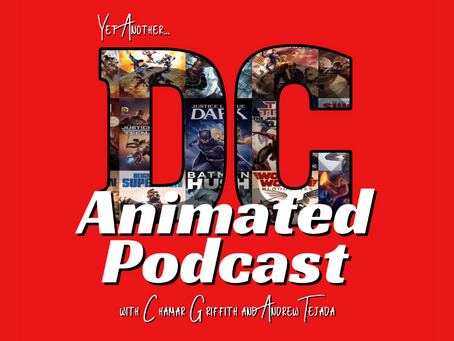 Yet Another DC Animated Podcast: An Intro