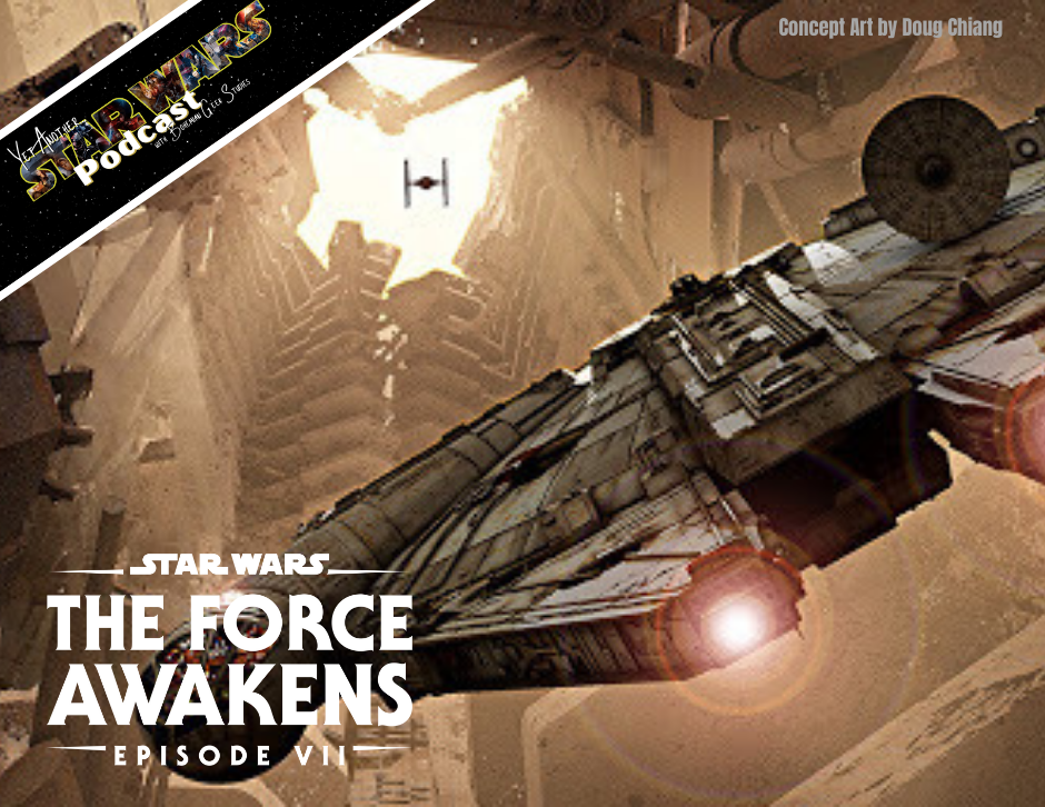 The Force Awakens - Yet Another Star Wars Podcast