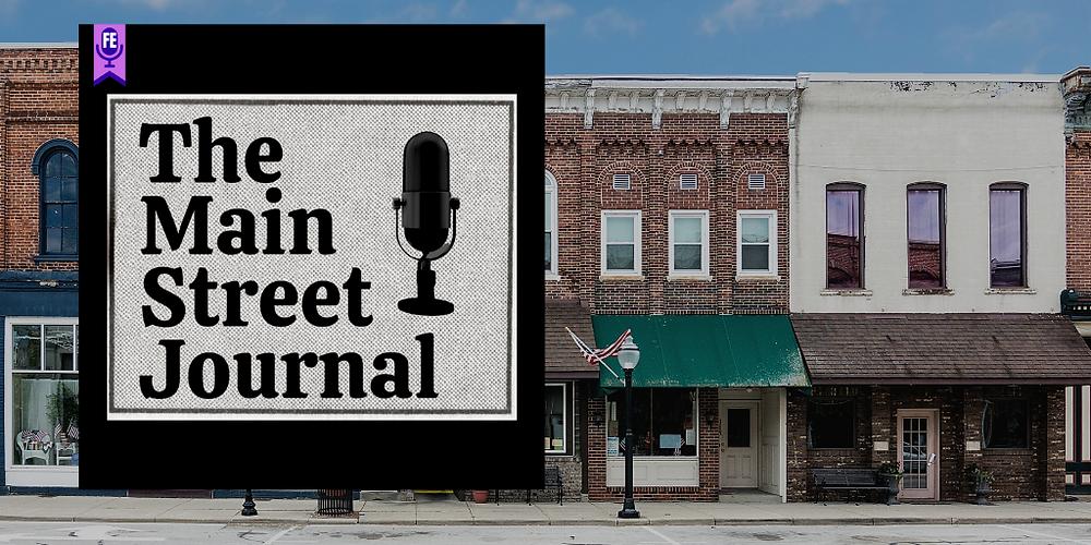 The Main Street Journal - Forgotten Entertainment