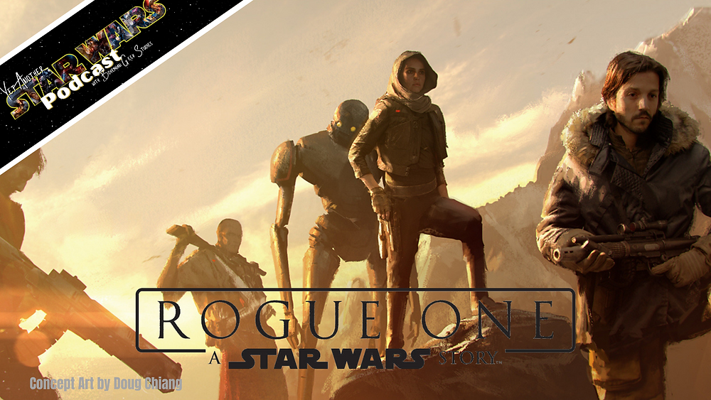 Rogue One - Yet Another Star Wars Podcast