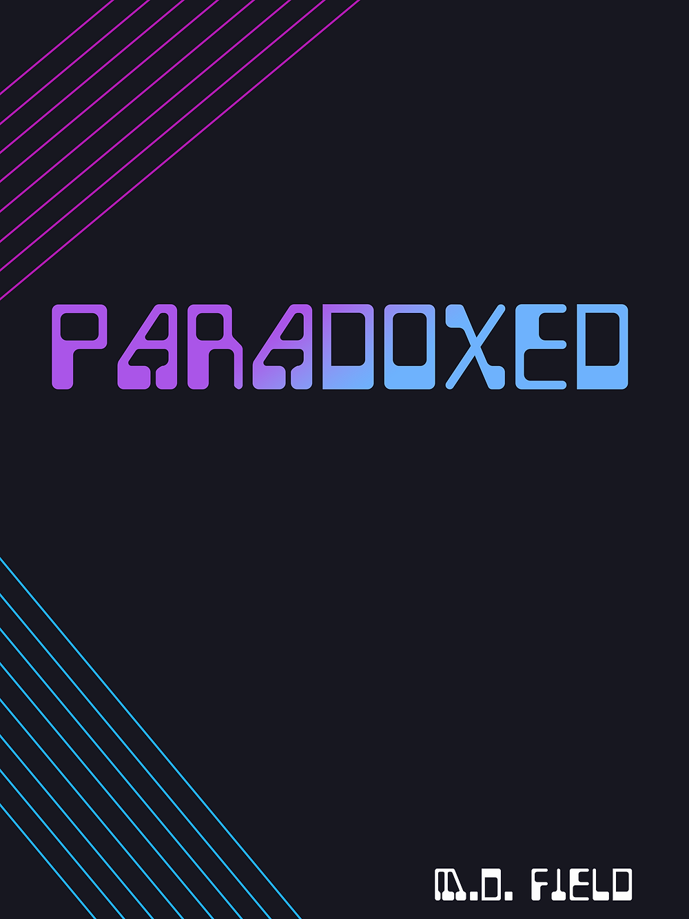 Paradoxed - Novella by Michael Field