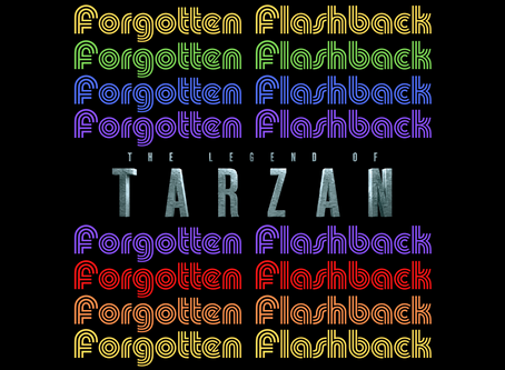 Forgotten Flashback: The Legend of Tarzan