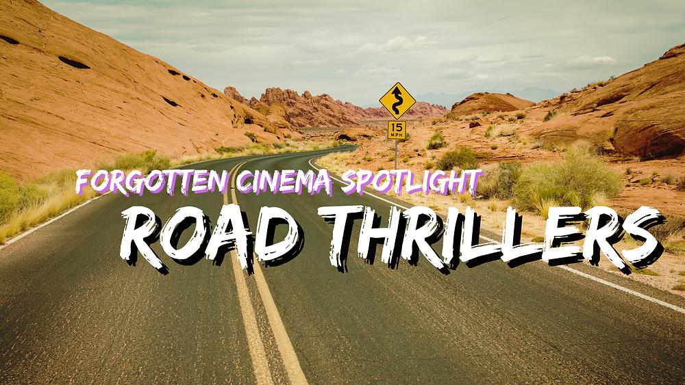 Forgotten Cinema Podcast - Road Thrillers