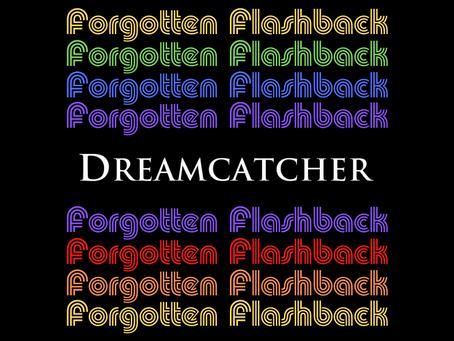 Forgotten Flashback: Dreamcatcher