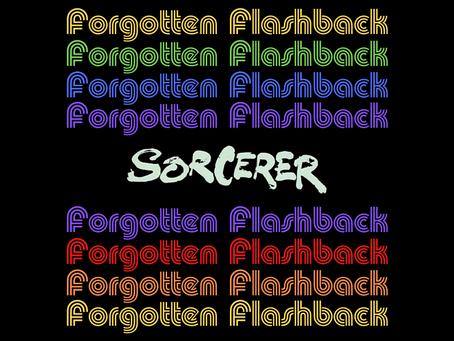 Forgotten Flashback: Sorcerer