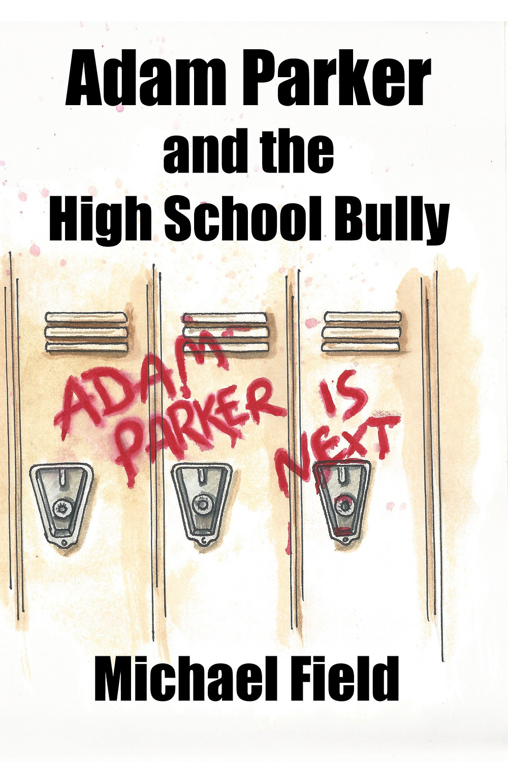 Adam Parker and the High School Bully book cover