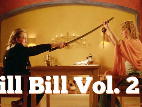 On the QT: Kill Bill Vol 2.