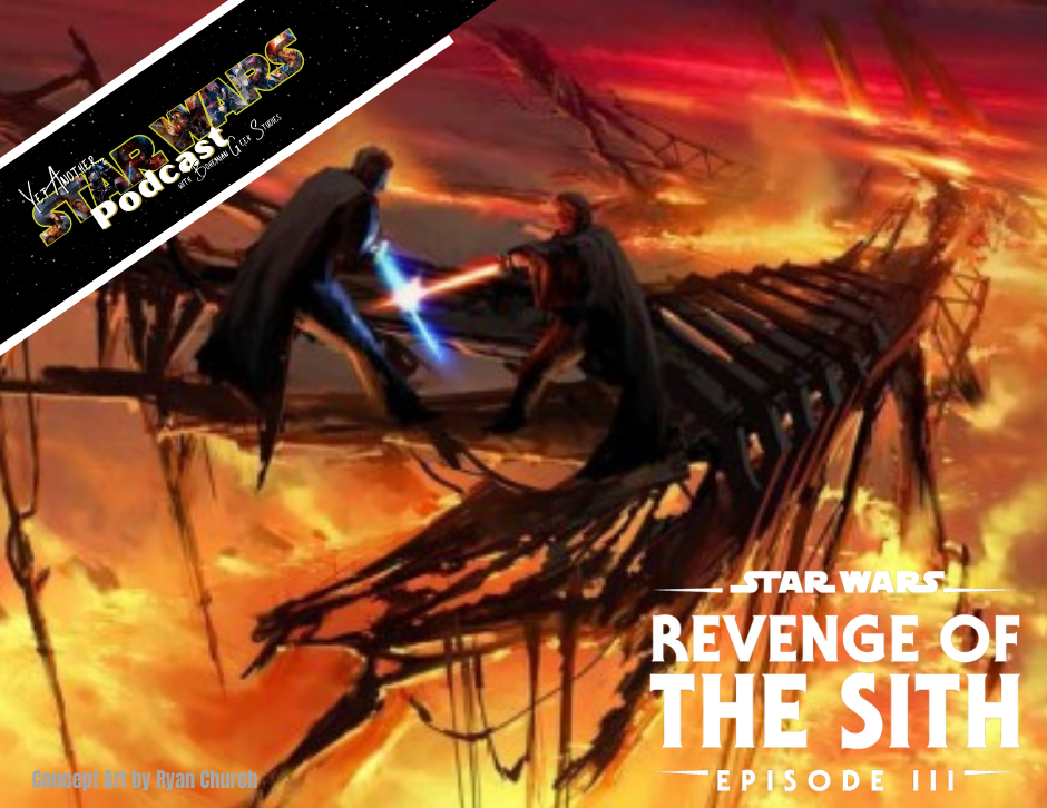 Revenge of the Sith - Yet Another Star Wars Podcast