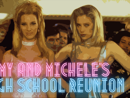 Forgotten Cinema: Romy and Michele's High School Reunion