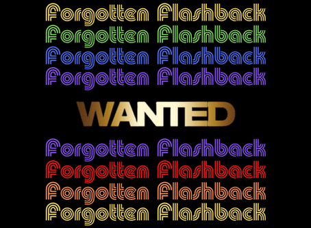 Forgotten Flashback: Wanted
